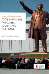 Totalitarianisms: The Closed Society and Its Friends