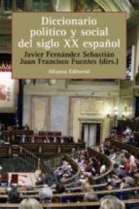 Diccionario político y social del siglo XX español