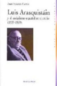 Luis Araquistáin y el socialismo español en el exilio (1939-1959)